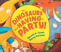The Dinosaurs Are Having A Party